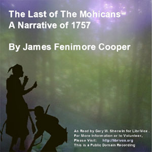 Last Of The Mohicans (A Narrative of 175... by Cooper, James Fenimore