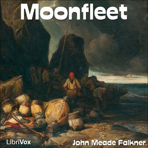 Moonfleet by Falkner, John Meade