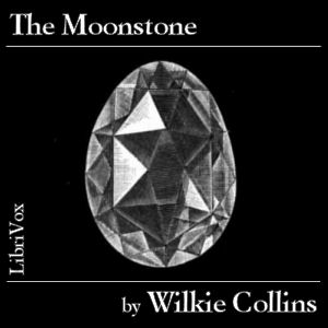 Moonstone, The by Collins, Wilkie