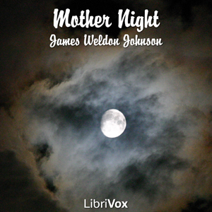 Mother Night by Johnson, James Weldon