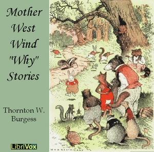 Mother West Wind 'Why' Stories by Burgess, Thornton W.