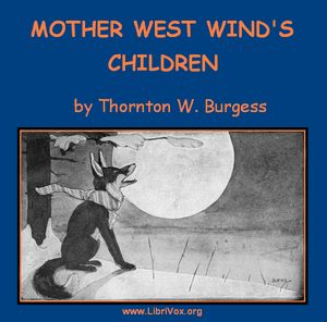 Mother West Wind's Children by Burgess, Thornton W.