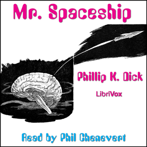 Mr. Spaceship by Dick, Philip K