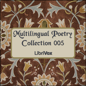Multilingual Poetry Collection 005 by Various