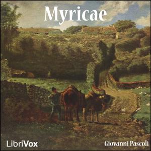 Myricae by Pascoli, Giovanni
