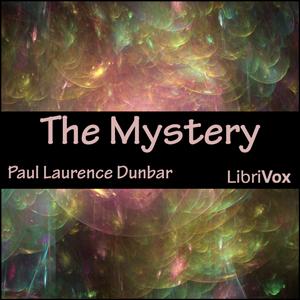 Mystery, The by Dunbar, Paul Laurence