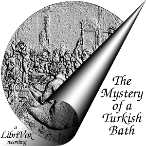 Mystery of a Turkish Bath, The by Rita