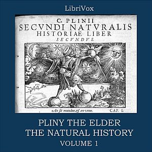 Natural History Volume 1, The by Pliny the Elder