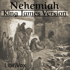 Bible (KJV) 16: Nehemiah by King James Version