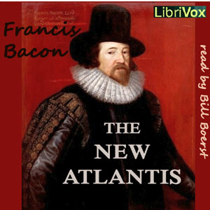 New Atlantis, The by Bacon, Francis