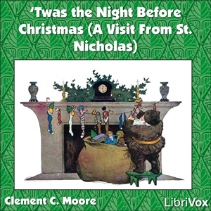Twas the Night Before Christmas (A Visit... by Moore, Clement Clarke