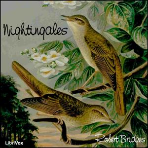 Nightingales by Bridges, Robert
