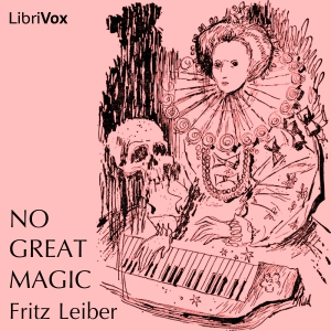 No Great Magic by Fritz Leiber