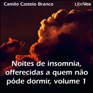 Noites de insomnia, offerecidas a quem n... by Castelo Branco, Camilo
