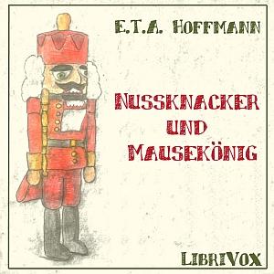 Nussknacker und Mausekoenig by Hoffmann, E.T.A.