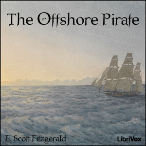 Offshore Pirate, The by Fitzgerald, F. Scott