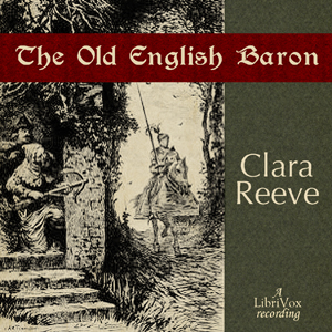 Old English Baron, The by Reeve, Clara