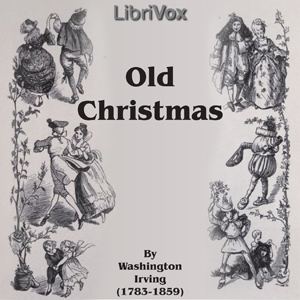 Old Christmas by Irving, Washington