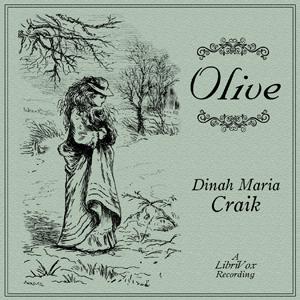 Olive by Craik, Dinah Maria Mulock