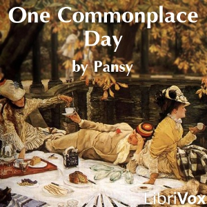 One Commonplace Day by Alden, Isabella