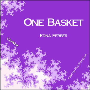 One Basket by Ferber, Edna