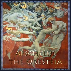 Oresteia, The by Aeschylus