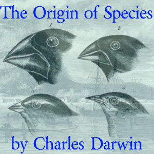 Origin of Species by Means of Natural Se... by Darwin, Charles