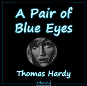 Pair of Blue Eyes, A by Hardy, Thomas