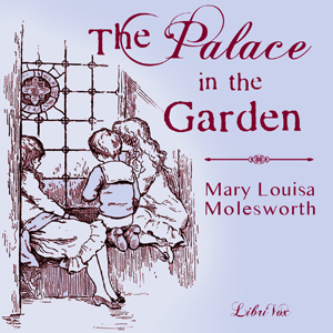 Palace in the Garden, The by Molesworth, Mary Louisa
