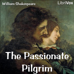 Passionate Pilgrim, The by Shakespeare, William
