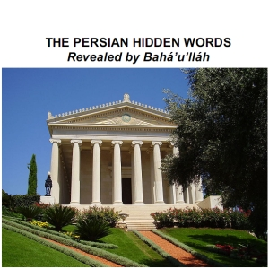 Persian Hidden Words, The by Bahá'u'lláh