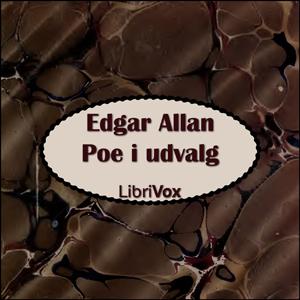 Edgar Allan Poe i udvalg by Poe, Edgar Allan