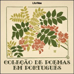 Coleção de Poemas em Português : Chapter... Volume Chapter 12 Nel Mezzo Del Camin by Various