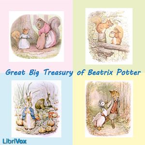 Great Big Treasury of Beatrix Potter by Potter, Beatrix