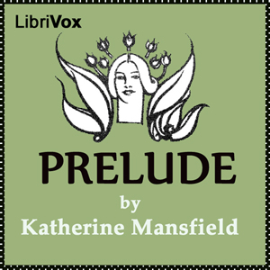 Prelude by Mansfield, Katherine