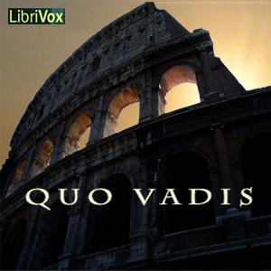 Quo Vadis by Sienkiewicz, Henryk