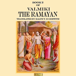 Ramayana, Book 2, The by Valmiki
