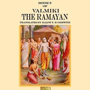 Ramayana, Book 2, The by Valmiki