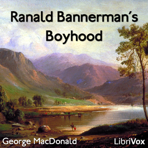Ranald Bannerman's Boyhood by MacDonald, George