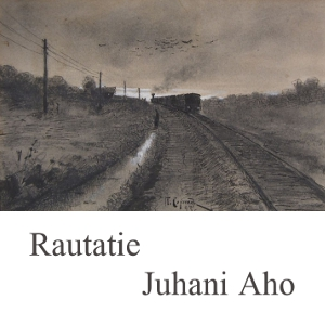 Rautatie : Chapter 01 - Rautatie Volume Chapter 01 - Rautatie by Aho, Juhani
