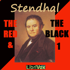 Red and the Black, Volume I, The by Stendhal