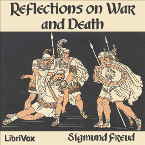 Reflections on War and Death by Freud, Sigmund