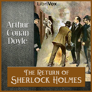 Return of Sherlock Holmes, The by Doyle, Arthur Conan, Sir