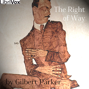 Right of Way, The by Parker, Gilbert
