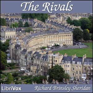Rivals, The by Sheridan, Richard Brinsley