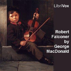 Robert Falconer by MacDonald, George