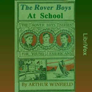 Rover Boys at School, The by Stratemeyer, Edward