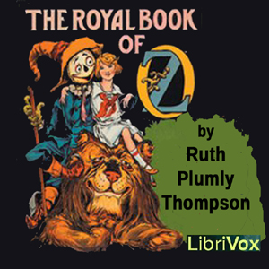Royal Book of Oz, The by Thompson, Ruth Plumly