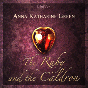 Ruby and the Caldron, The by Green, Anna Katharine