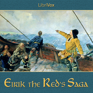 Eirik the Red's Saga by Anonymous